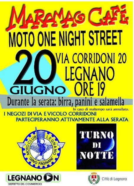 "Legnano:  Domani 20/06 ""Moto one nights street"" in viaCorridoni"