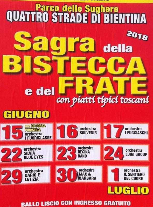 """Bientina, Quattro Strade: 15-16-17-22-23-24-29-30/06 01/07 """"Sagra della Bistecca e del Frate"""" e Indicazionitradali"""