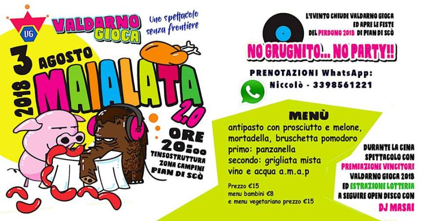 Pian di Scò ( AR ): 03/08 Maialata 2.0 – Cena & Festa Finale Valdarno Gioca2018