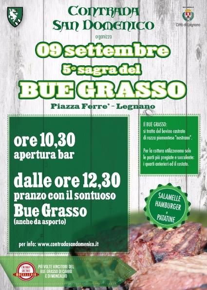 Legnano, Contrada San Domenico: 09/09 5^ Sagra del BueGrasso