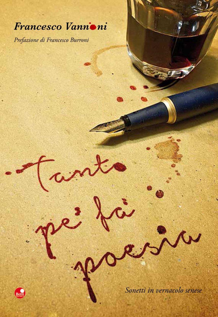Siena, Poesie: Tanto pe' fa'poesia