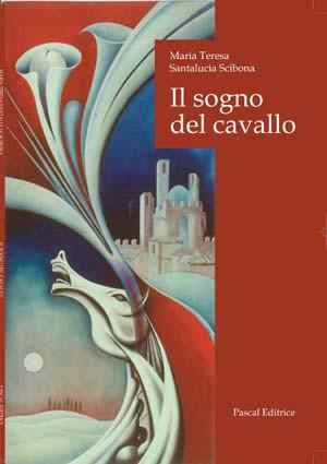 """Palio di Siena: """"Il sogno del cavallo"""" – poesie per Siena di Maria Teresa SantaluciaScibona"""