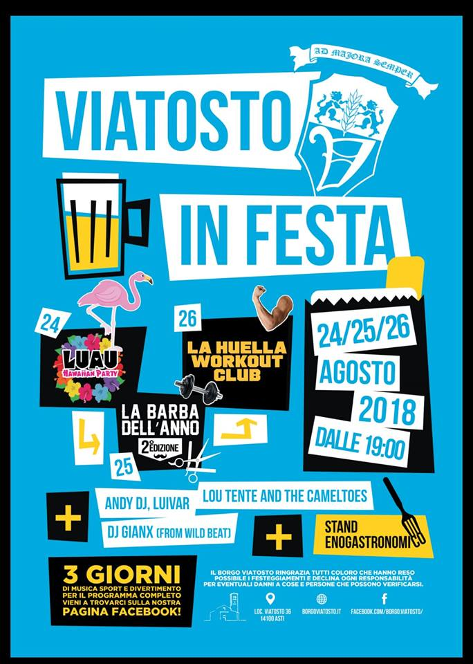 Palio di Asti, Borgo Viatosto: 24-25-26/08 Viatosto inFesta