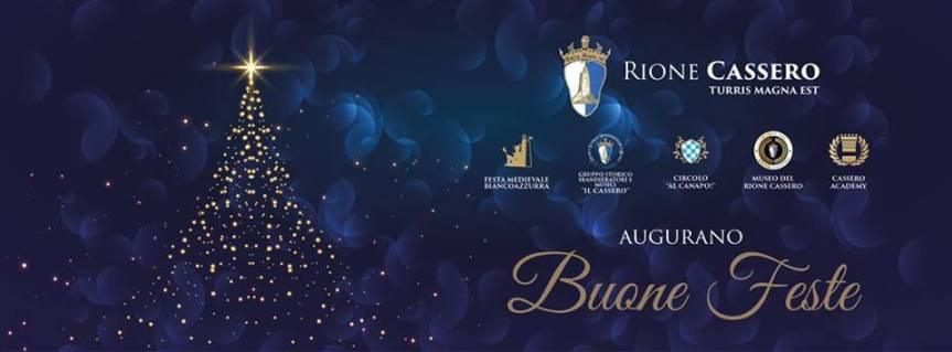 Palio di Castiglion Fiorentino, Rione Cassero: Il Rione Augura BuoneFeste!!