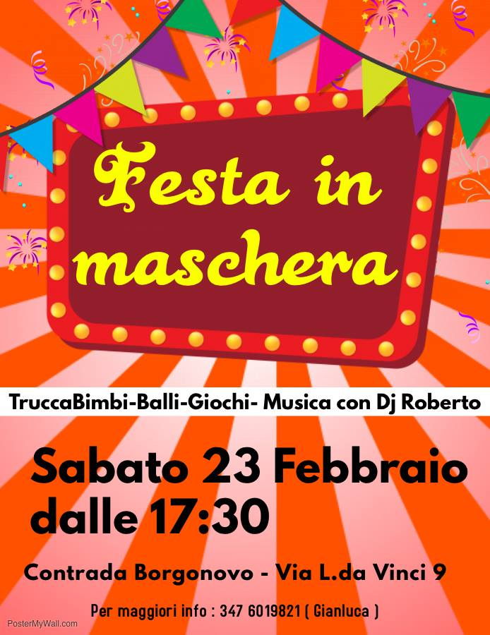 """Palio di Fucecchio, Contrada Borgonovo:  Domani 23/02 """"Festa inMaschera"""""""