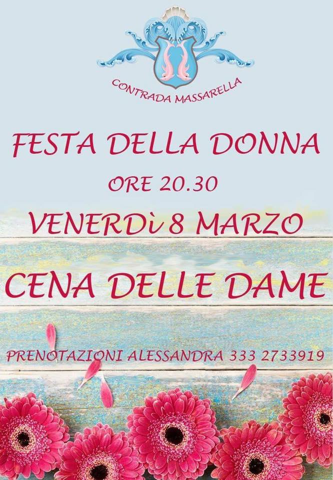 """Palio di Fucecchio, Contrada Massarella: 08/03 Festa della Donna """"Cena delleDame"""""""