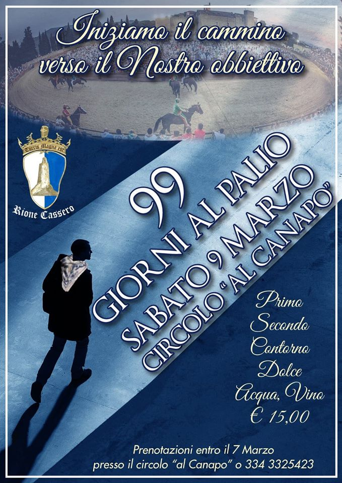 Palio di Castiglion Fiorentino, Rione Cassero: 09/03 ♞-99 giorni alPalio♞
