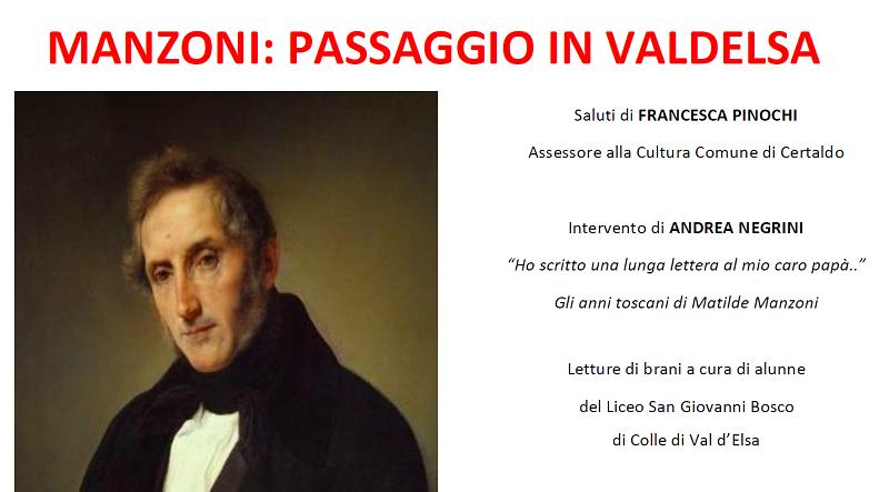 Toscana: Alessandro Manzoni in Valdelsa, riflessioni a Certaldo tra letteratura eteatro