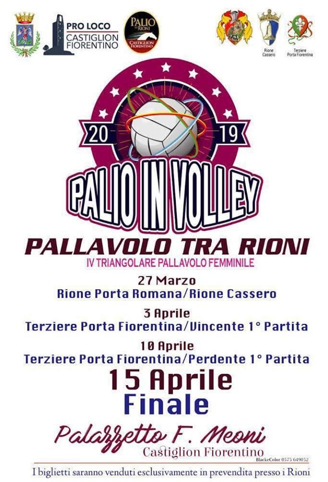 Palio di Castiglion Fiorentino, Rione Porta Romana: Oggi 01/0e e Domani 02/04 in vendita in sede i biglietti partita pallavolo contro PortaFiorentina