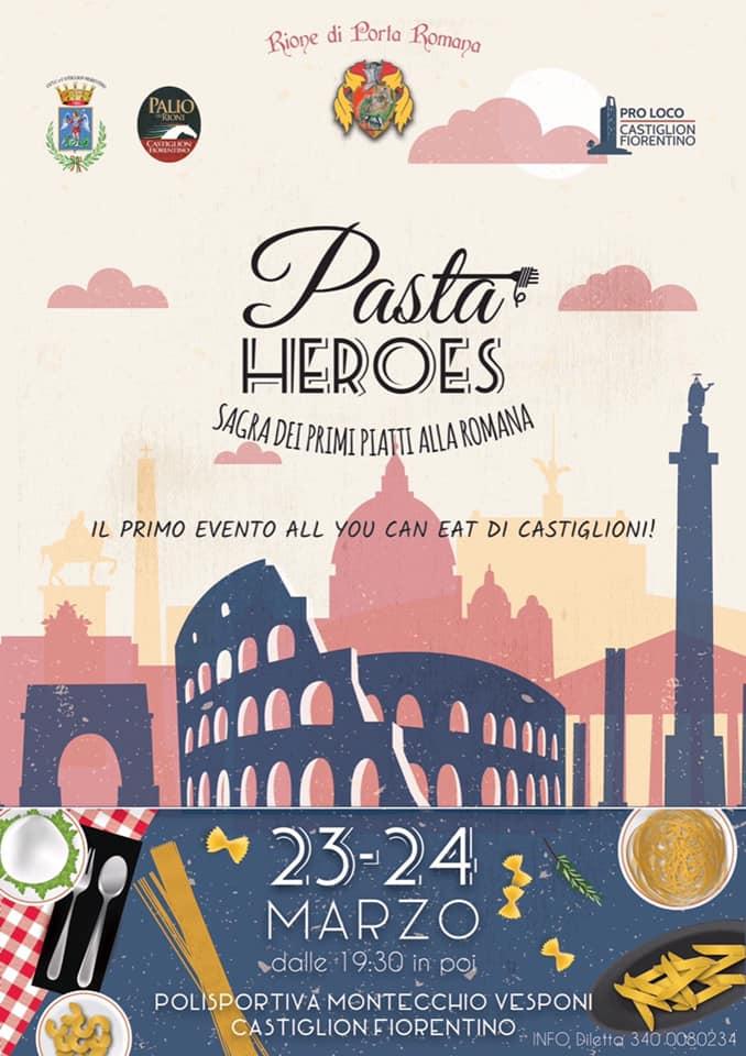 Palio di Castiglion Fiorentino, Rione Porta Romana, Esplosione di carboidrati: Nasce PastaHeroes