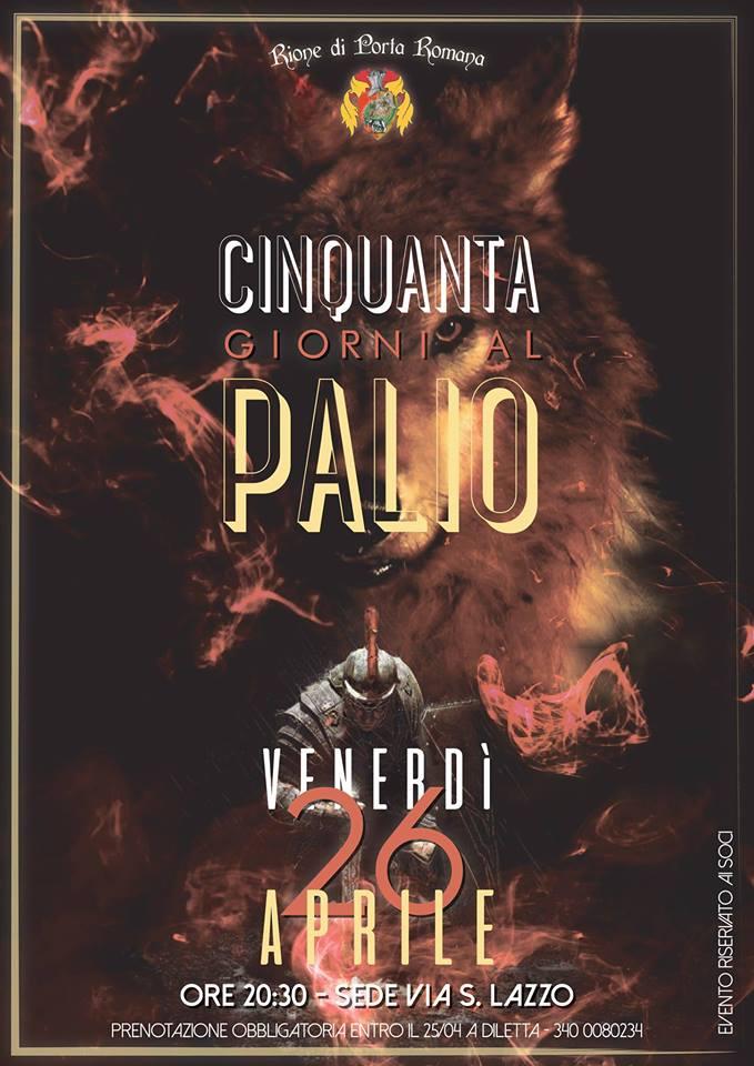 Palio di Casitglion Fiorentino, Rione Porta Romana: 26/04 Cenino dei 50 giorni alPalio