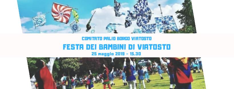 palio di Asti, Borgo Viatosto: Domani 25/05 Festa dei Bambini diViatosto