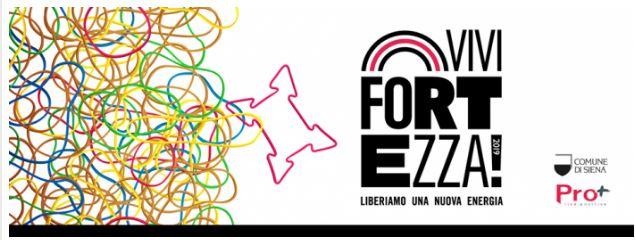 Siena: Vivi Fortezza 2019, il programma diagosto