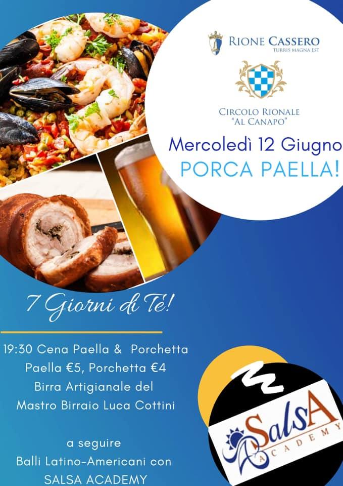 """Palio di Castiglion Fiorentino, Rione Cassero: 12/06 """"PorcaPaella!"""""""