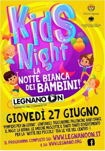 "Legnano: 27/06 ""Notte Bianca deiBambini"""