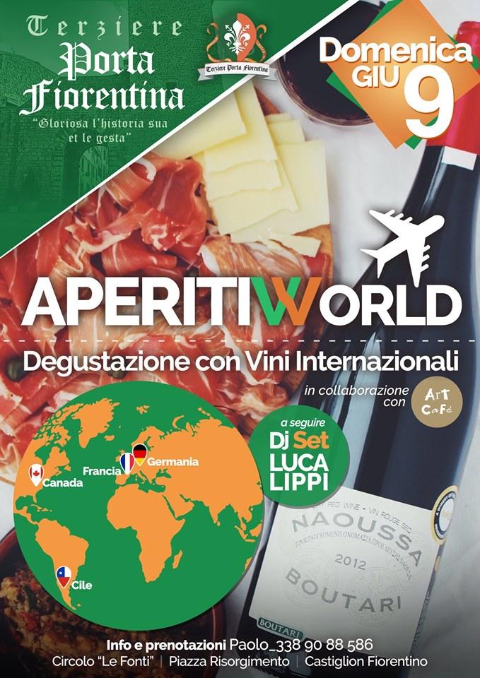 """Palio di Castiglion Fiorentino, Terziere Porta Fiorentina: 09/06 """"Aperitiworld"""""""