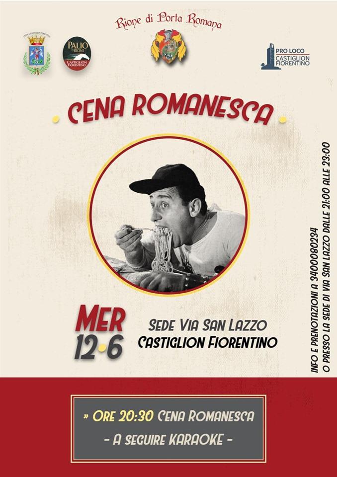 Palio di Castiglion Fiorentino, Rione Porta Romana: 12/06 CenaRomanesca