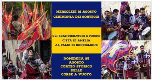 Corse a Vuoto Ronciglione: 25/08 Gli Sbandieratori e i Musici della Città di Amelia presenti allamanifestazione