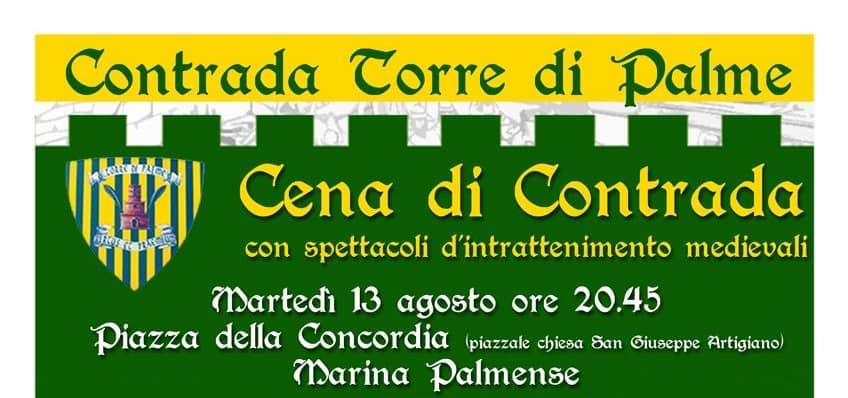 cavalcata dell'Assunta, ContradaTorre di Palme: Domani 13/08 Cena diContrada!