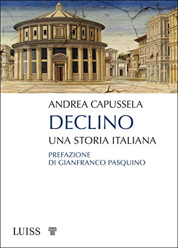 "Siena: ""Declino. Una storia italiana"", Andrea Capussela presenta il suo libro aSiena"