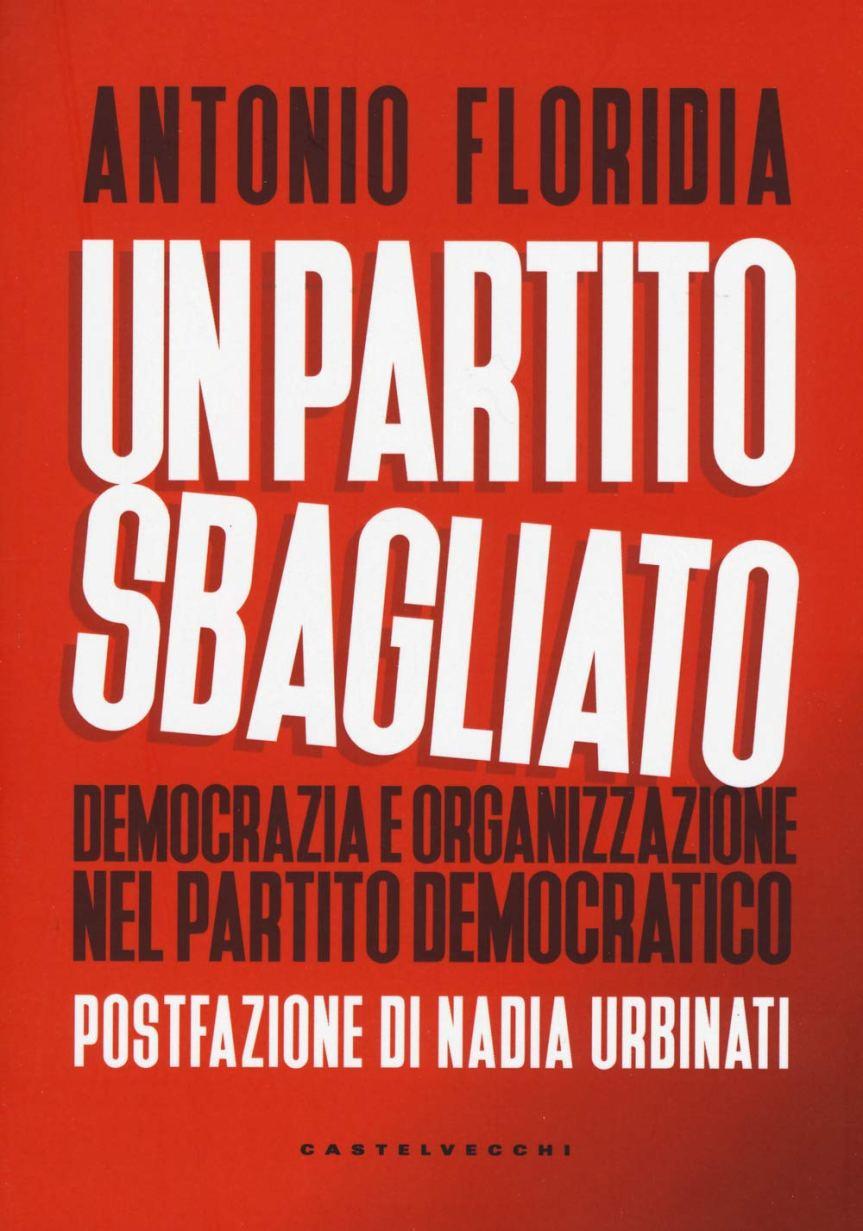 """Siena: L'associazione Polis presenta il libro """"Un partitosbagliato"""""""