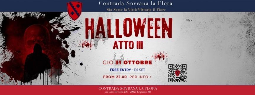 Palio di Legnano, COntrada La Flora: 31/10 Halloween / AttoIII