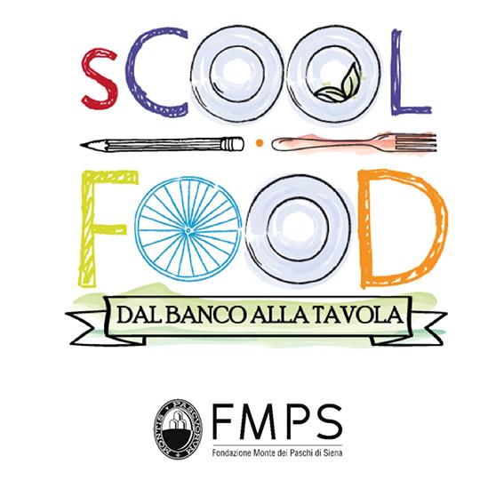 """Siena: FMps, al via la quinta edizione di """"sCOOL FOOD. Per un futuro di tuttorispetto"""""""