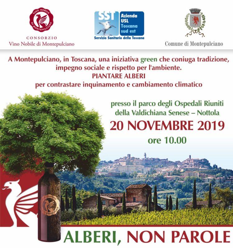 Provincia di Siena: Domani 20/11 Alberi, non parole, Il Nobile di Montepulciano a sostegnodell'ambiente