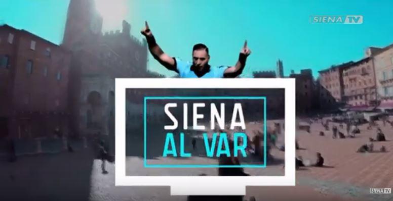 """Siena: Speciale aspettando """"Siena al Var"""", in onda su Siena Tv alle 21 di lunedì 7 e 14settembre"""