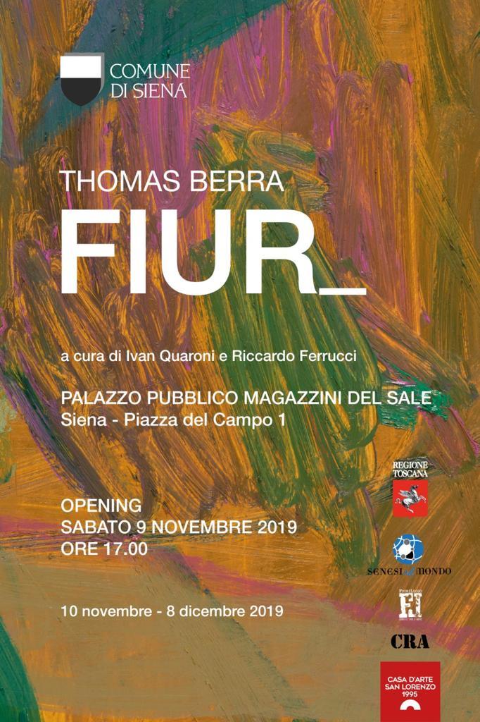 """Siena: Nei Magazzini del Sale la mostra """"Fiur"""" di ThomasBerra"""