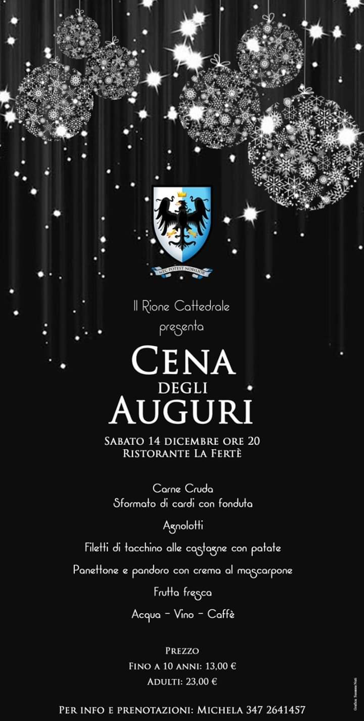 Palio di Asti, Rione Cattedrale: 14/12 ore 20.00 Cena degli Auguri2019