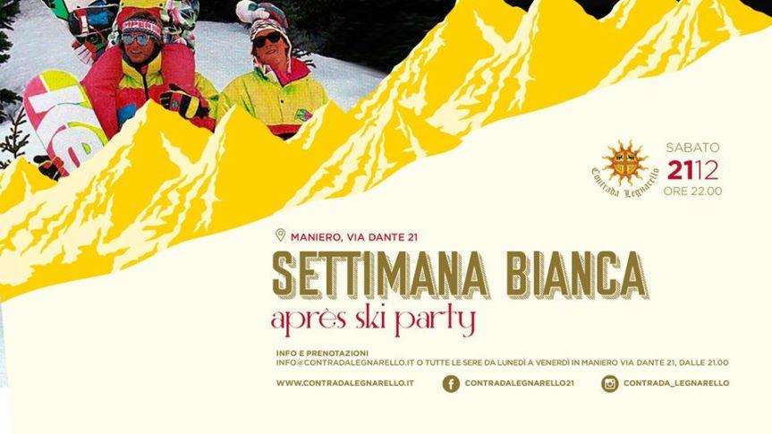palio di legnano, Contrada Legnarello: 21/12 Settimana Bianca – Après SkiParty