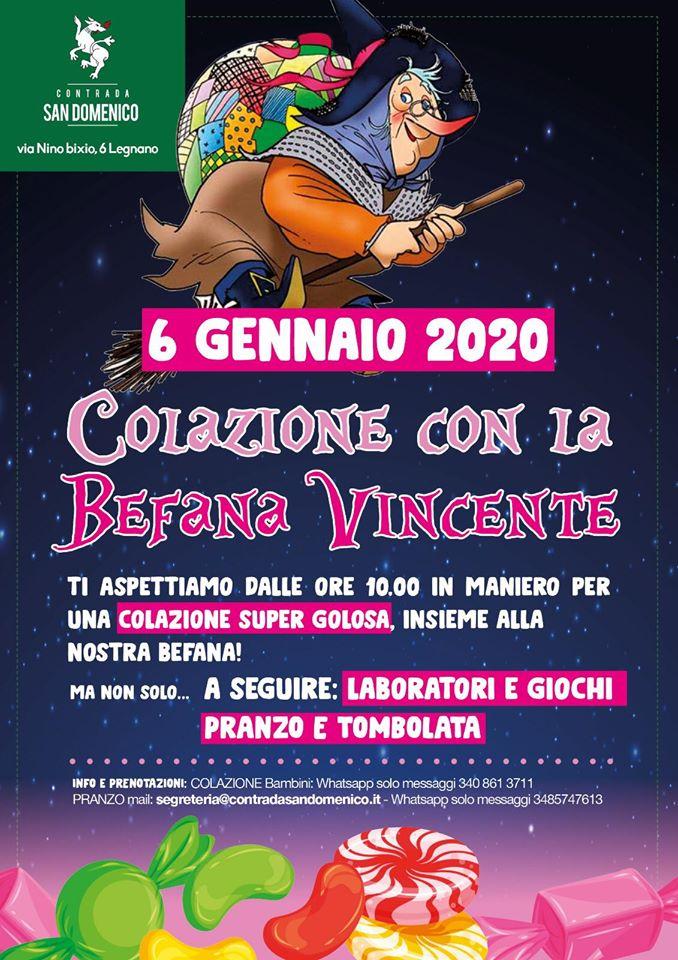 Palio di Legnano, Contrada San Domenico: 06/01 Colazione con la BefanaVincente