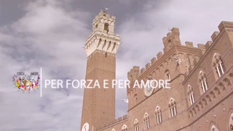 Siena: Per forza e per amore – 28 febbraio2020