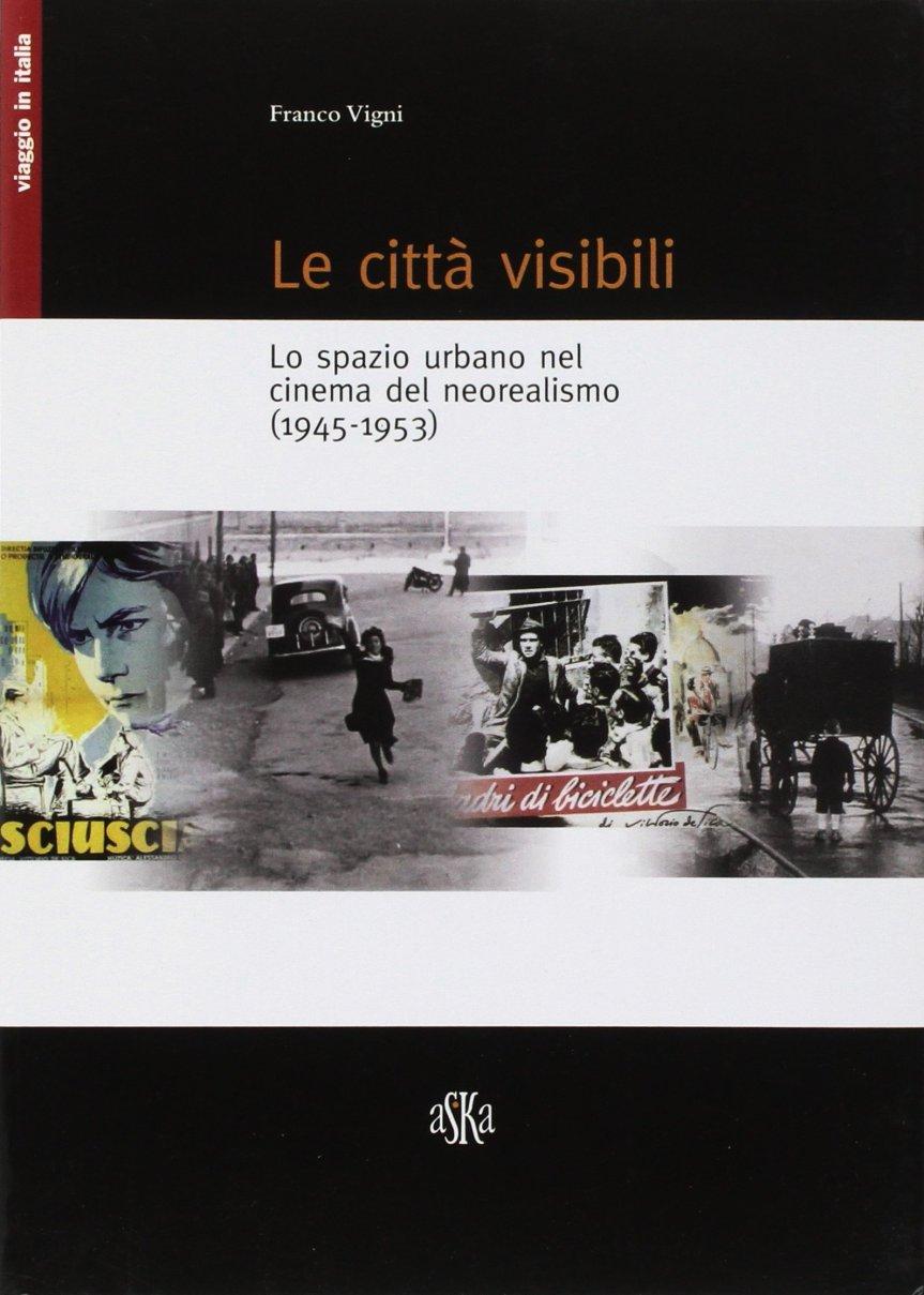 """Siena: """"Le città visibili"""" il nuovo libro di FrancoVigni"""