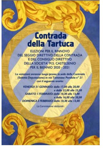 Siena, Contrada della Tartuca: 31/01 e 01-02/02 Elezioni per il rinnovo del Seggio Direttivo della Contrada e del Consiglio Direttivo della Società per il biennio2020-2021