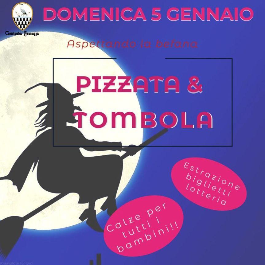 Palio di Fucecchio, Contrada Ferruzza: 05/01 Pizzata & Tombola aspettando laBefana