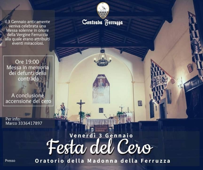palio di Fucecchio, Contrada Ferruzza: Oggi 03/01 Festa delCero