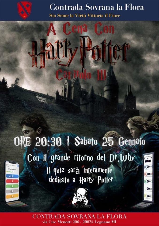 Palio di Legnano, Contrada La Flora: 25/01 A cena con HarryPotter