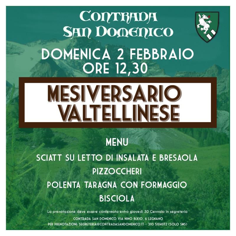 Palio di legnano, Contrada San Domenico: 02/02 MesiversarioValellinese