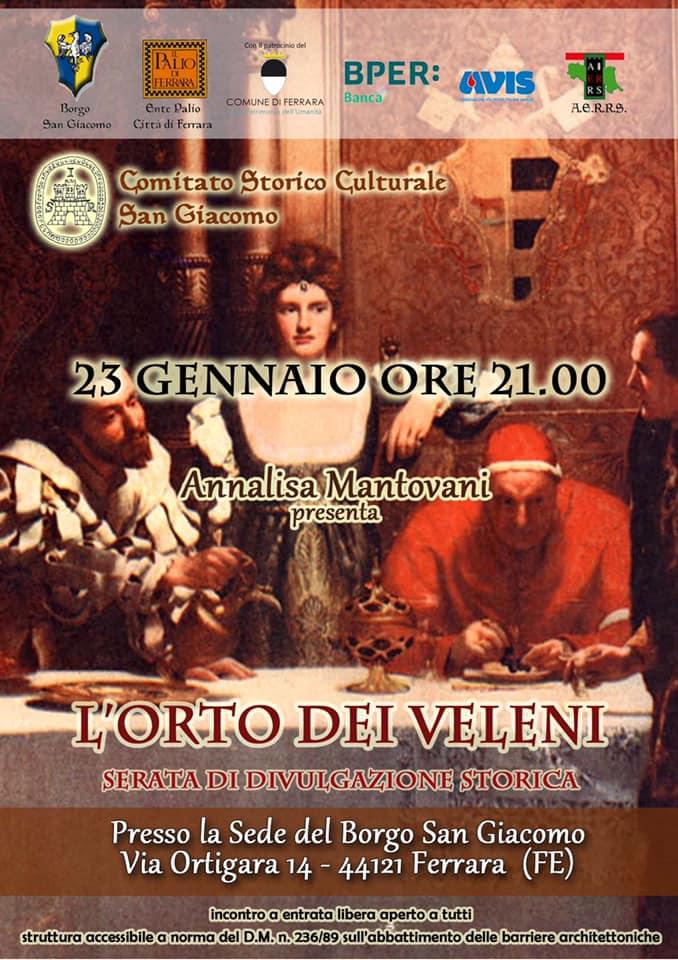 """Palio di Ferrara, Contrada San Giacomo: Oggi 23/01 dalle ore 21.00 """"L'età dei veleni"""" raccontata da AnnalisaMantovani"""