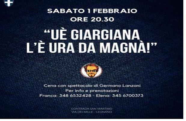 """Palio di Legnano, Contrada San Martino: 01/02 Cena con Spettacolo """"Uè Giargiana l'è ura damagnà"""""""