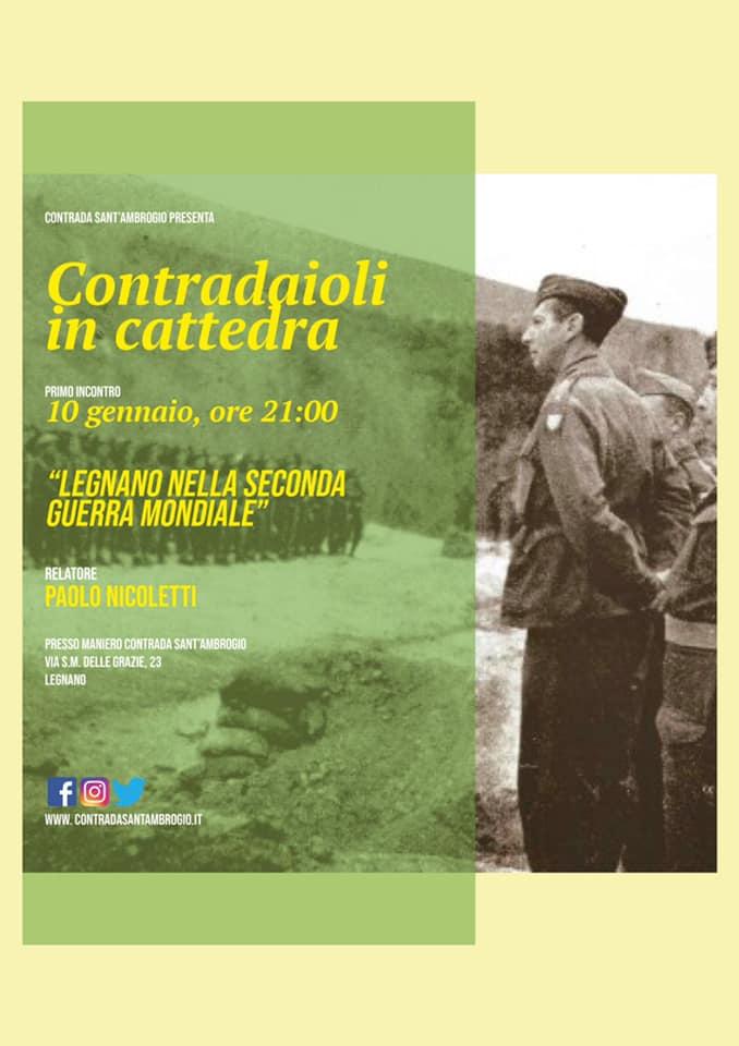 """Palio di Legnano, Contrada Sant'Ambrogio: 10/01 Contradaioli in Cattedra, Paolo Nicoletti """"Legnano nella Seconda GuerraMondiale"""""""