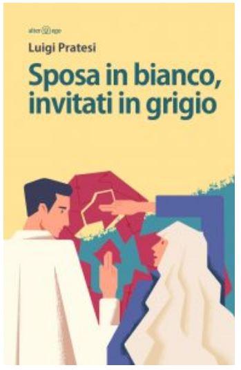 Siena: Luigi Pratesi, Sposa in bianco, invitati ingrigio