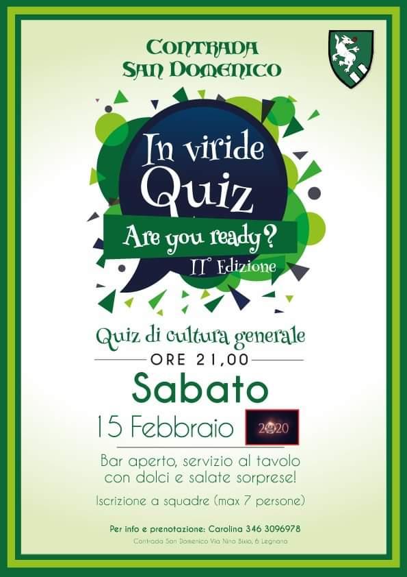 Palio di Legnano, Contrada San Domenico: 15/02 In Viride Quiz, Are You Ready? 11Edizione