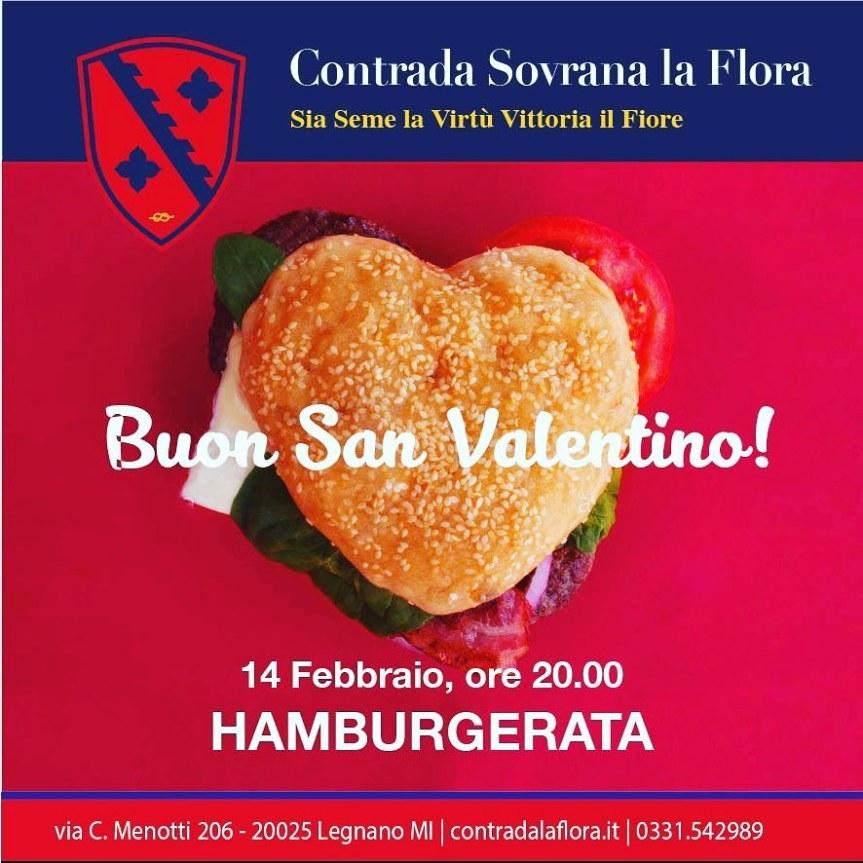 Palio di Legnano, Contrada La Flora: 14/02 Buon san Valentino!Hamburgerata