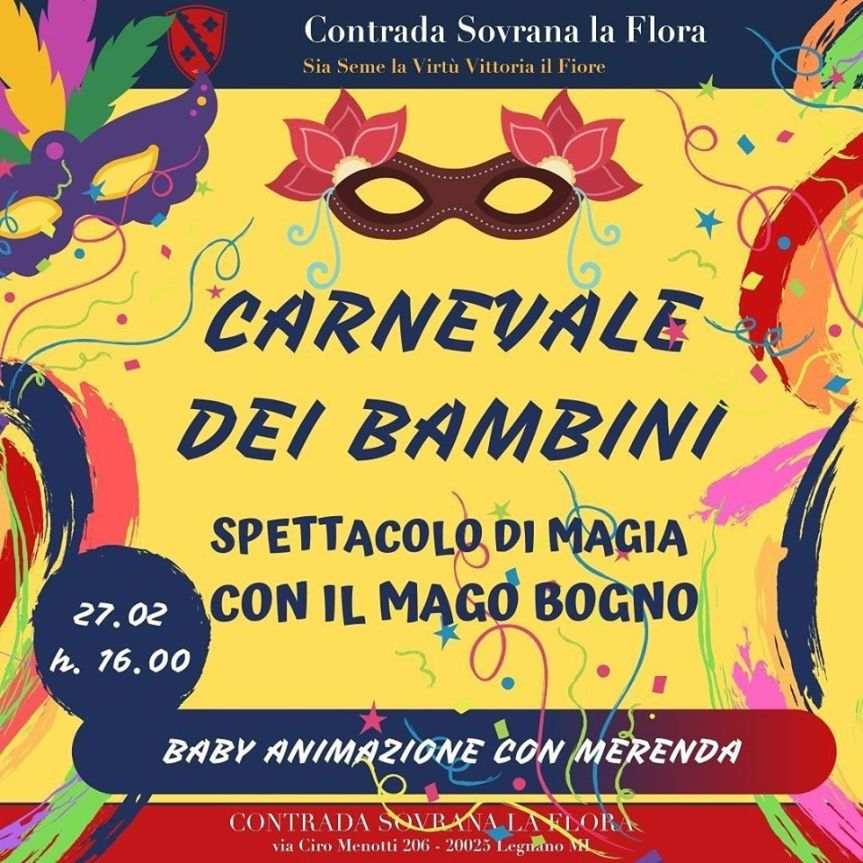 Palio di Legnano, Contrada La Flora: 27/02 ore 16.00 Carnevale deibambini