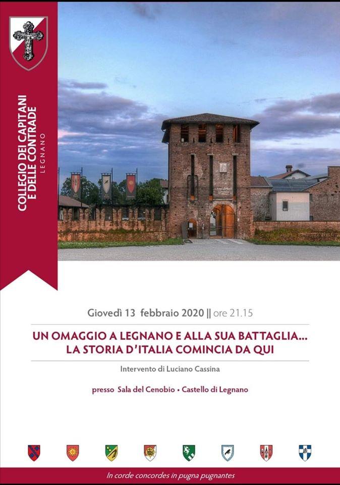 """Palio di Legnano: Oggi  13/02 Incontro """"Un omaggio a Legnano e alla sua Battaglia…. la storia d'italia comincia daqui"""""""