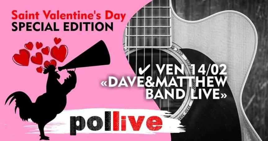 Siena, POlLive: 14/02 Dave&Matthew Band   Saint Valentine's Day