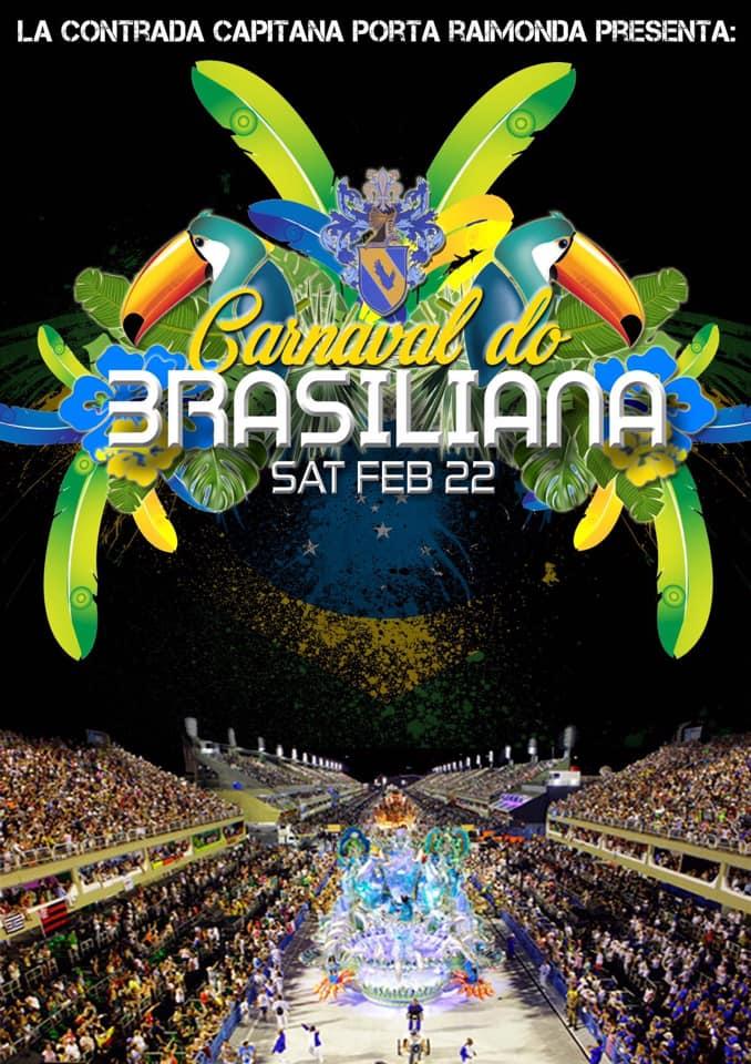 Palio di Fucecchio, Contrada Porta Raimonda: Domani 22/02 Carnaval DoBrasiliana